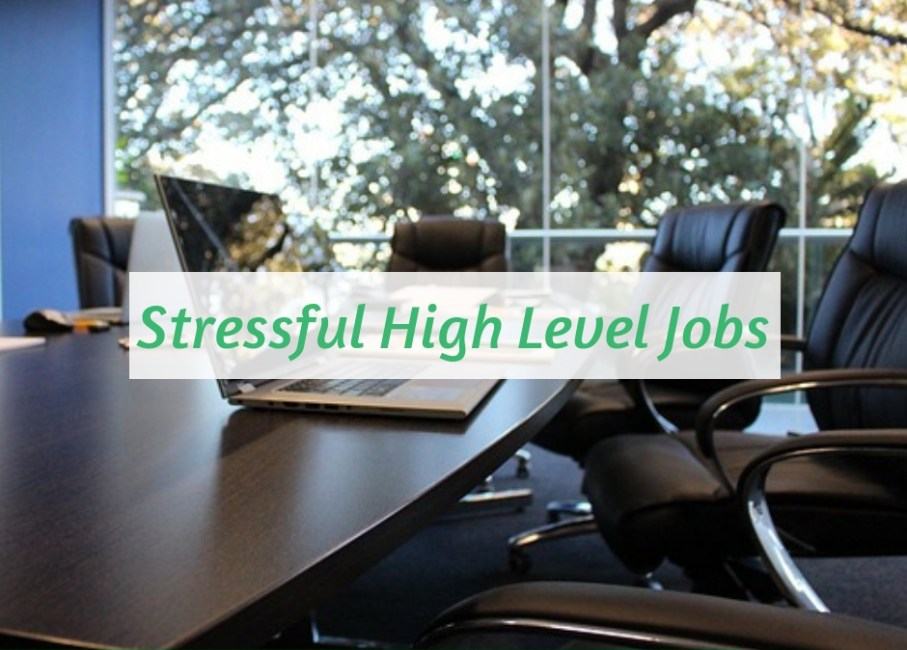 stressful high level jobs